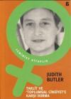 Taklit ve Toplumsal Cinsiyete Karşı Durma - Judith Butler, Osman Akınhay