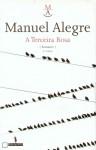 A Terceira Rosa (Autores de Língua Portuguesa) - Manuel Alegre