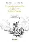 O engenhoso cavaleiro D. Quixote de La Mancha - Sérgio Molina, Gustave Doré, Miguel de Cervantes Saavedra