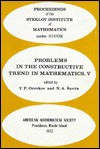 Problems in the Constructive Trend in Mathematics: Part V Proceedings (Steklov Institute of Mathematics, Academy of Sciences, USSR, No 113) - V. P. Orevkov