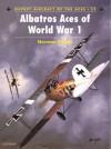 Albatros Aces of World War 1 - Norman L.R. Franks
