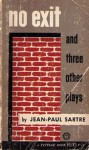 No Exit and Three Other Plays - Jean-Paul Sartre, Stuart Gilbert, Lionel Abel