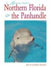 Adventure Guide to Northern Florida & the Panhandle - Jim Tunstall