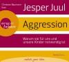 Aggression - Jesper Juul, Ingeborg Szöllösi, Christian Baumann