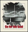 Go for the Goal: Motivational Stories about Men of Achievement - Daniel Partner