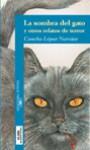 La sombra del gato y otros relatos de terror - Concha López Narváez