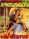 Hypneratomachia [Captain Spycer #2] - J.D. Crayne