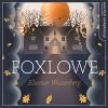 Foxlowe - Eleanor Wasserberg, HarperCollins Publishers Limited