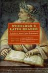 Wheelock's Latin Reader, 2e: Selections from Latin Literature (The Wheelock's Latin series) - Richard A. Lafleur