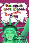 The Great Rock N Roll Doomsday Tour - Darren Humphries