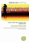 Carmen Miranda - Frederic P. Miller