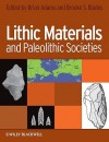 Lithic Materials and Paleolithic Societies - Brian Adams, Brooke S. Blades