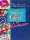 A Moment with God for Volunteers - Lisa Flinn