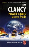 Guerre froide (Tom Clancy's Power Games, #5) - Jean Bonnefoy, Tom Clancy, Martin Greenberg, Jerome Preisler