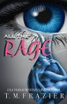 All the Rage - T.M. Frazier