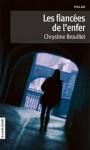 Les fiancées de l'enfer - Chrystine Brouillet
