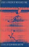 Sport, a prison of measured time: Essays - Jean-Marie Brohm