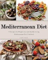 Mediterranean Diet: 75 Recipes for Weight Loss & Healthy Living. Mediterranean Diet Cookbook (Mediterranean Diet, Mediterranean Diet For Beginners, Mediterranean ... Mediterranean Diet Recipes, Weight Loss) - Janet Samuel