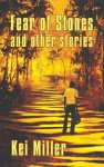 Fear Of Stones And Other Stories (Macmillan Caribbean Writers) - Kei Miller