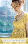 An Inconvenient Beauty (Hawthorne House) - Kristi Ann Hunter