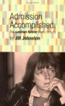 Admission Accomplished : The Lesbian Nation Years, 1970-75 (High Risk Books) - Jill Johnston