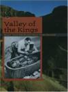 The Valley of the Kings - Stuart Tyson Smith, Nancy Stone Bernard