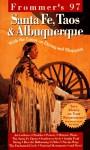 Frommer's 97 Santa Fe, Taos & Albuquerque - George MacDonald