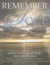 Remember My Soul: What to Do in Memory of a Loved One- A Path of Reflection and Inspiration for Shiva, the Stages of Jewish Mourning, and Beyond - Lori Palatnik, Yaacov Palatnik