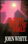 Flirting with the World - John White