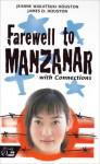 Farewell to Manzanar with Connections - Jeanne Watatsuki Houston, James D. Houston