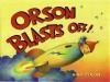 Orson Blasts Off! - Raúl Colón