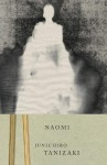 Naomi - Jun'ichirō Tanizaki, Anthony H. Chambers