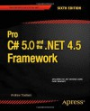 Pro C# 5.0 and the .NET 4.5 Framework (Professional Apress) - Andrew Troelsen