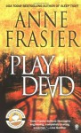 Play Dead - Theresa Weir, Anne Frasier