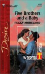 Five Brothers and a Baby: The Tanners of Texas - Peggy Moreland, Melissa Jeglinski