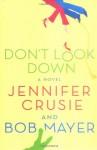 Don't Look Down - Bob Mayer, Jennifer Crusie