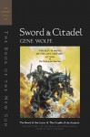 The Sword of the Lictor and The Citadel of the Autarch (The Book of the New Sun, #3-4) - Gene Wolfe