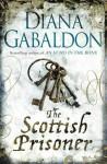 Scottish Prisoner, The: A Novel - Diana Gabaldon
