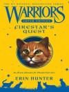 Warriors Super Edition: Firestar's Quest - Erin Hunter