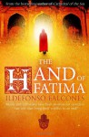 The Hand of Fatima. - Ildefonso Falcones