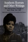 Southern Horrors and Other Writings: The Anti-Lynching Campaign of Ida B. Wells, 1892-1900 - Ida B. Wells, Jacqueline Jones Royster