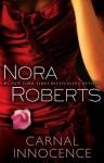 Carnal Innocence - Nora Roberts