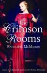 The Crimson Rooms - Katharine McMahon