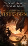 Die Geheimnisse der Tinkerfarm (Tinkerfarm, #2) - Tad Williams, Deborah Beale, Hans-Ulrich Möhring