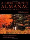 A Sand County Almanac: With Essays on Conservation - Aldo Leopold, Michael Sewell, Kenneth Brower