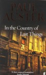 In The Country Of Last Things - Paul Auster
