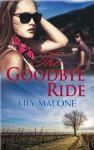 The Goodbye Ride - Lily Malone