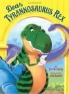 Dear Tyrannosaurus Rex - Lisa McClatchy, John Manders