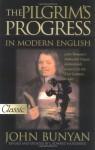 The Pilgrim's Progress in Modern English (Pure Gold Classics) - John Bunyan