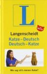 Langenscheidt, Katze Deutsch, Deutsch Katze wie Sag Ich's Meiner Katze? - Nina Puri, Langenscheidt